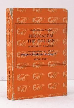 Jerusalem the Golden. UNCORRECTED PROOF COPY: Margaret DRABBLE