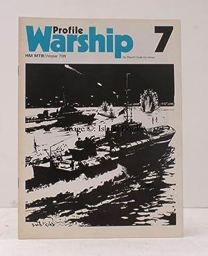 Warship Profile 7: HM MTB. HM MTB. Vosper 70ft.: David COBB