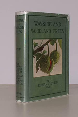 Wayside and Woodland Trees. A Guide to the British Sylva. Revised by A Keith Jackson and A. Bruce ...