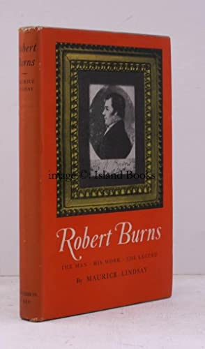 Robert Burns. The Man, his Work, the Legend.: Robert BURNS). Maurice LINDSAY