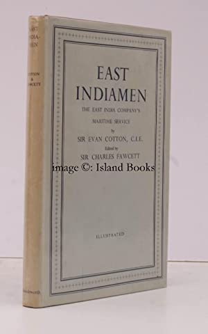 East Indiamen. The East India Company's Maritime Service. Edited by Sir Charles Fawcett. [...