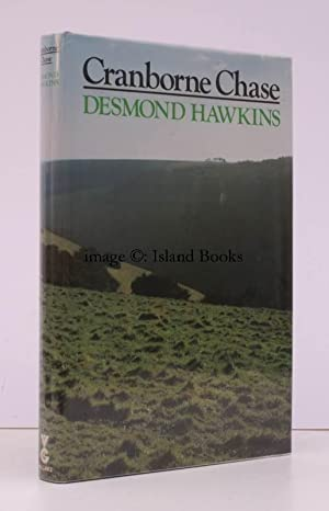Cranborne Chase. SIGNED BY THE AUTHOR: Desmond HAWKINS
