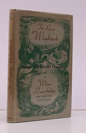 The River Windrush. NEAR FINE COPY IN UNCLIPPED DUSTWRAPPER: Wilson MCARTHUR