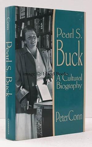 Pearl S. Buck. A Cultural Biography. A Cultural Biography. SIGNED PRESENTATION COPY: Pearl S. BUCK)...