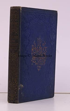 Palissy. The Huguenot Potter. A True Tale. WITH BINDER'S TICKET: C.L. BRIGHTWELL