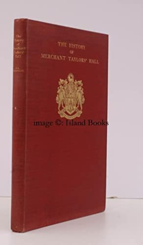 The History of Merchant Taylors' Hall.: H.L. HOPKINSON