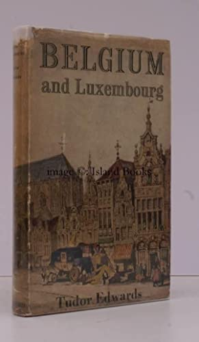 Belgium and Luxembourg.: Tudor EDWARDS