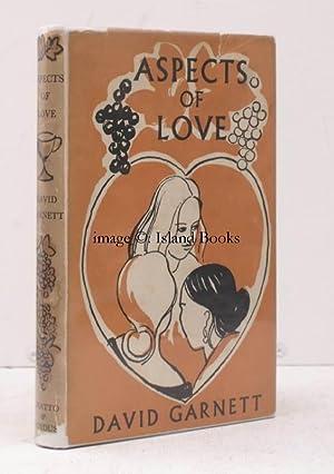 Aspects of Love. IN UNCLIPPED DUSTWRAPPER: David GARNETT