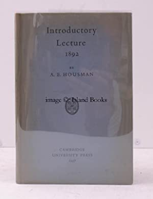 Introductory Lecture. Delivered before the Faculties of: A.E. HOUSMAN