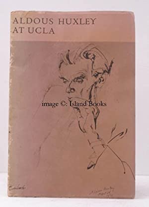 Aldous Huxley at UCLA. A Catalogue of the Manuscripts in the Aldous Huxley Collection with the ...