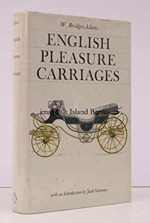 English Pleasure Carriages. With an Introduction by Jack Simmons.: W. Bridges ADAMS