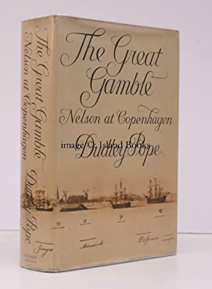The Great Gamble. [Nelson at Copenhagen].: Dudley POPE