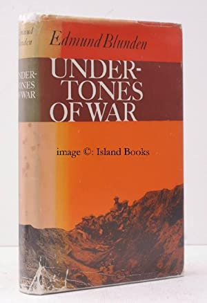 Undertones of War.: Edmund BLUNDEN