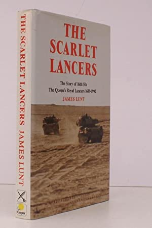 The Scarlet Lancers. The Story of the 16th/5th The Queen's Royal Lancers 1689-1992.: ...