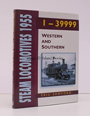 Steam Locomotives 1-39999 Western and Southern.: Eric SAWFORD