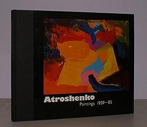 Atroshenko. Paintings 1959-85.: V.] ATROSHENKO