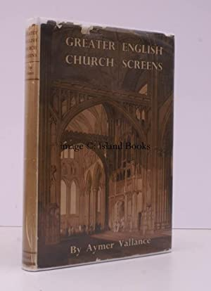Greater English Church Screens, being Great Roods,: Aymer VALLANCE