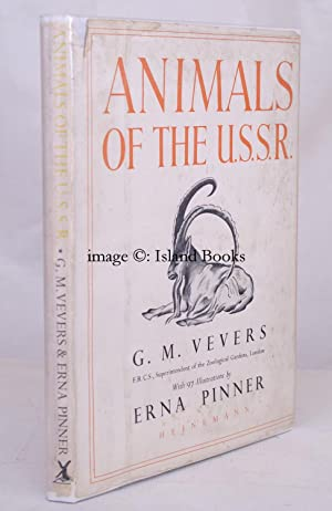 Animals of the USSR. [Illustrated by Emma Pinner].: Emma PINNER). G.M. VEVERS