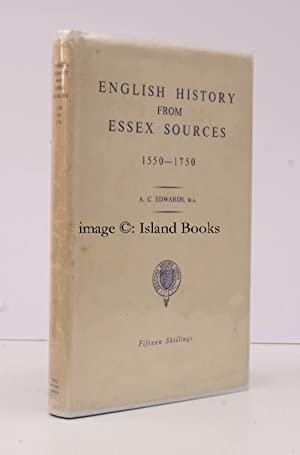 English History from Essex Sources 1550-1750.: ESSEX RECORD OFFICE). A.C. EDWARDS
