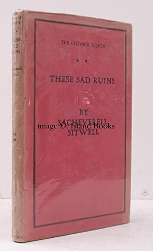 The Gothick North. A Study of Medieval Life, Art and Thought. [Volume II]. These Sad Ruins.: ...