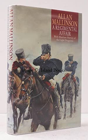 A Regimental Affair. [A Matthew Hervey novel]. NEAR FINE COPY IN UNCLIPPED DUSTWRAPPER: Allan ...