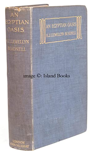 An Egyptian Oasis. An Account of the: H.J.L. BEADNELL