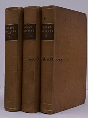 Reliques of Ancient English Poetry: consisting of Old Heroic Ballads, Songs, and other Pieces of ...