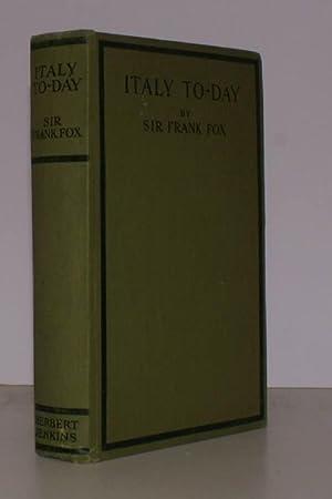 Italy To-Day.: Frank FOX