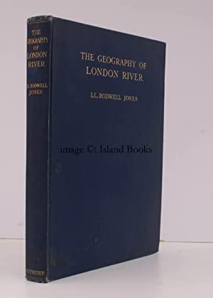 The Geography of London River.: Ll. R. JONES