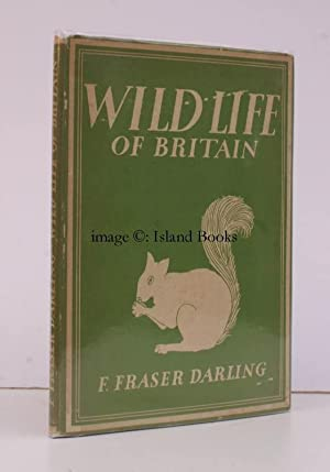 Wild Life of Britain. [Britain in Pictures: Frank Fraser DARLING