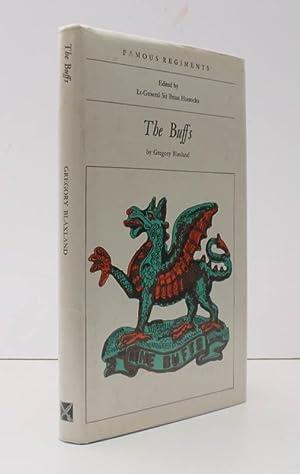 Famous Regiments. The Buffs (Royal East Kent: Gregory BLAXLAND