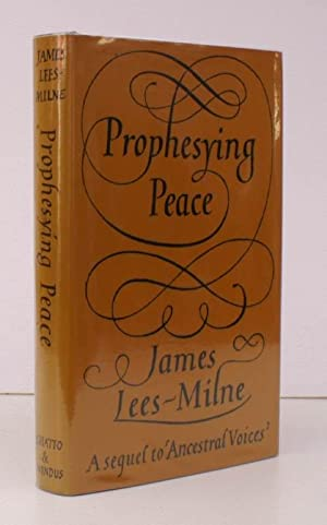 Prophesying Peace. [Diaries, 1944-1945]. NEAR FINE COPY IN DUSTWRAPPER: James LEES-MILNE