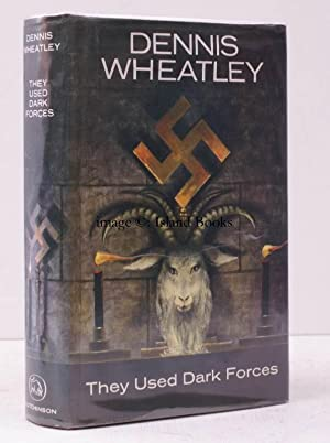 They used Dark Forces.: Dennis WHEATLEY