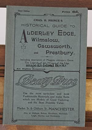 Historical Guide to Alderley Edge, Wilmslow, Cawsworth and Prestbury. Third Edition. REMARKABLY ...