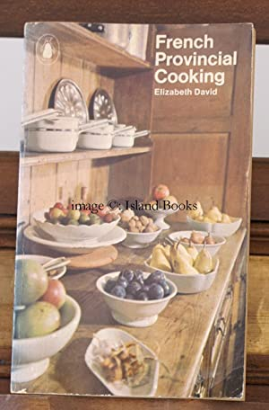 French Provincial Cooking. Illustrated by Juliet Renny.: Elizabeth DAVID