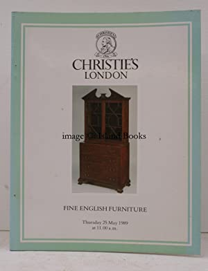 [Sale Catalogue of] Fine English Furniture. 25 May 1989. Sale Code: FORRAY-4062.