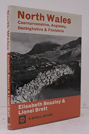 A Shell Guide. North Wales. Caernarvonshire, Anglesey, Denbighshire and Flintshire. NEAR FINE COPY ...