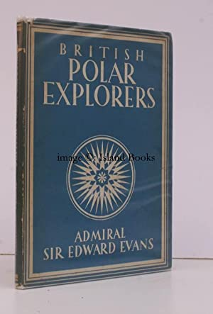 British Polar Explorers. [Britain in Pictures series].: Edward EVANS