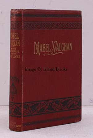 Mabel Vaughan. Edited, by Arrangement with the: M.S. CUMMINS]