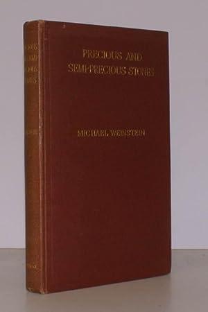Precious and Semi-Precious Stones. Third Edition.: M. WEINSTEIN