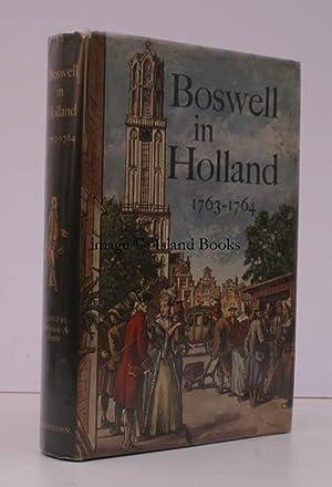 Boswell in Holland 1763-1764. Including his Correspondence witrh Belle de Zuylen (Zelide).: James ...