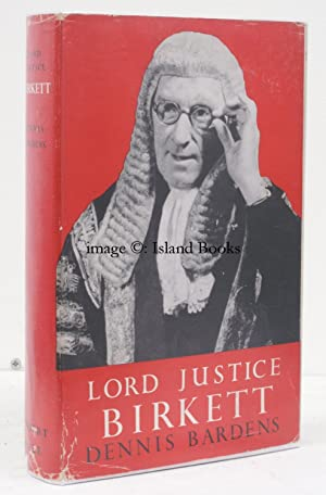 Lord Justice Birkett. SIGNED PRESENTATION COPY IN UNCLIPPED DUSTWRAPPER
