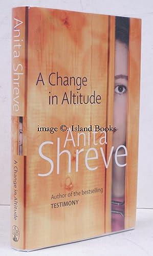 A Change in Altitude. NEAR FINE COPY IN UNCLIPPED DUSTWRAPPER: Anita SHREVE
