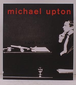 Michael Upton. A Selected Retrospective. 20 October: Michael UPTON). DAVID