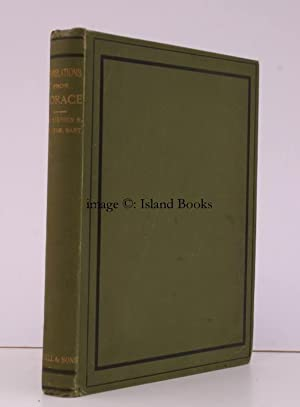 Translations from Horace and a few Original Poems. With Latin Text, Second Edition, enlarged.: ...