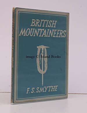 British British Mountaineers. [Britain in Pictures series].: Frank S. SMYTHE