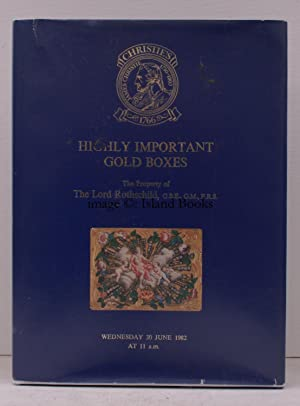 [Sale Catalogue of] Highly Important Gold Boxes. The Property of Lord Rothschild.30 June 1982. Sa...