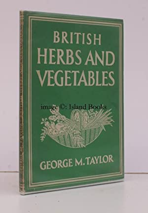 British Herbs and Vegetables. [Britain in Pictures: George M. TAYLOR