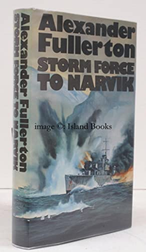 Storm Force to Narvik. [A Nick Everard novel]. NEAR FINE COPY IN UNCLIPPED DUSTWRAPPER: Alexander ...