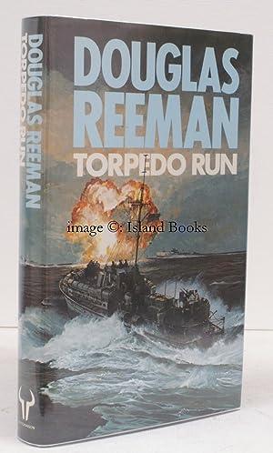 Torpedo Run. NEAR FINE COPY IN UNCLIPPED DUSTWRAPPER: Douglas REEMAN